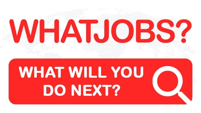 WhatJobs | What will you do next?